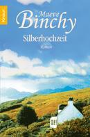 Maeve Binchy: Silberhochzeit ★★★★