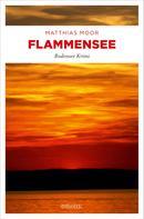Matthias Moor: Flammensee ★★★★