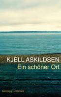 Kjell Askildsen: Ein schöner Ort ★★★★