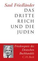 Saul Friedländer: Das Dritte Reich und die Juden ★★★★