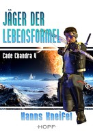 Hanns Kneifel: Cade Chandra 4: Jäger der Lebensformel ★★★★