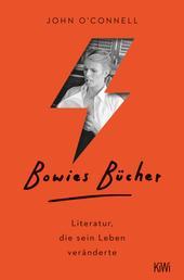 Bowies Bücher - Literatur, die sein Leben veränderte