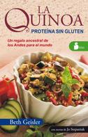 Beth Geisler: La quinoa