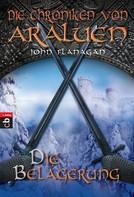 John Flanagan: Die Chroniken von Araluen - Die Belagerung ★★★★★