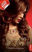 Ciara Buchner: Geheime Begierde - Shadows of Love ★★★★