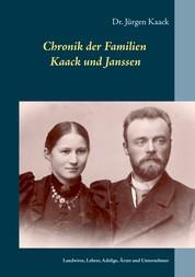 Familien Kaack und Janssen - Herkunft und Geschichte - Landwirte, Lehrer, Adelige