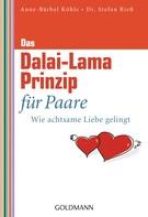 Anne-Bärbel Köhle: Das Dalai-Lama-Prinzip für Paare ★★★★