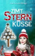 Sina Müller: Zimtsternküsse 1: Weihnachtliche Liebesgeschichten ★★★★