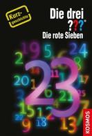 Marco Sonnleitner: Die drei ??? Die rote Sieben (drei Fragezeichen) ★★★★★