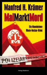 MaiMarktMord - Ein Mannheimer Rhein-Neckar Krimi