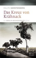 Ralph Gerstenberg: Das Kreuz von Krähnack ★★★★