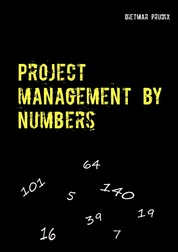 Project management by numbers - simple- clear-short-fast