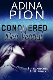 Conquered – Der Verrat - Ein erotischer Liebesroman