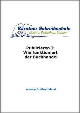 Publizieren I: Wie funktioniert der Buchhandel