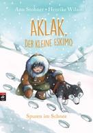 Anu Stohner: Aklak, der kleine Eskimo - Spuren im Schnee ★★★★★