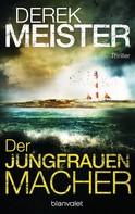 Derek Meister: Der Jungfrauenmacher ★★★★