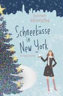 Sannah Hinrichs: Schneeküsse in New York