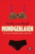 Steffi von Wolff: Mundgeblasen ★★