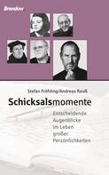 Andreas Reuß: Schicksalsmomente ★★★