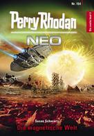 Susan Schwartz: Perry Rhodan Neo 154: Die magnetische Welt ★★★★