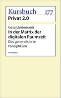 Gesa Lindemann: In der Matrix der digitalen Raumzeit