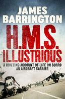 James Barrington: H.M.S. Illustrious