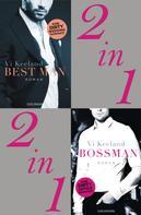 Vi Keeland: 2in1 Keeland Bundle: Bossman/Best Man ★★★★★