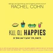 Kill All Happies (Unabridged)