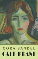 Cora Sandel: Café Krane