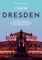 Martina Dannheimer: 1 Tag in Dresden ★★★