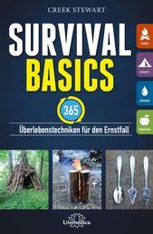 Survival Basics - 365 Überlebenstechniken für den Ernstfall