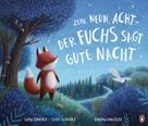 Silvia Schröer: Zehn, neun, acht - der Fuchs sagt gute Nacht