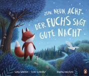 Zehn, neun, acht - der Fuchs sagt gute Nacht - Bilderbuch ab 3 Jahren