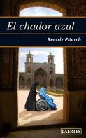 Beatriz Pitarch: El chador azul