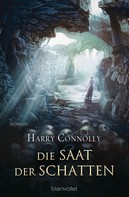 Harry Connolly: Die Saat der Schatten ★★★★