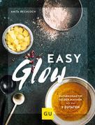 Anita Bechloch: Easy Glow ★★★★