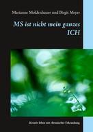 Marianne Moldenhauer: MS ist nicht mein ganzes ICH