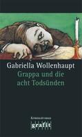 Gabriella Wollenhaupt: Grappa und die acht Todsünden ★★★★★