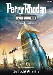 Perry Rhodan Neo 23: Zuflucht Atlantis - Staffel: Das galaktische Rätsel 7 von 8
