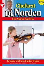 Chefarzt Dr. Norden 1176 – Arztroman - In einer Welt aus bunten Tönen