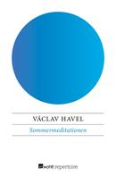 Václav Havel: Sommermeditationen