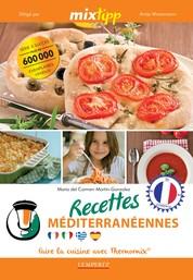 MIXtipp: Recettes Méditerranéennes (francais) - faire la cuisine avec Thermomix®