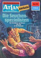 Marianne Sydow: Atlan 272: Die Seuchenspezialisten ★★★★★
