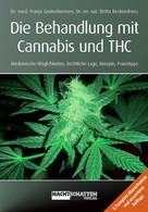Franjo Grotenhermen: Die Behandlung mit Cannabis und THC ★★★★