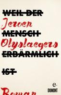 Jeroen Olyslaegers: Weil der Mensch erbärmlich ist ★★★★