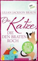 Lilian Jackson Braun: Die Katze, die den Braten roch - Band 23 ★★★★★