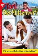 Frederike von Buchner: Toni der Hüttenwirt 178 – Heimatroman