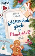 Debbie Johnson: Schlittschuhglück und Mandelduft ★★★★★