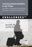 Anya Heise-von der Lippe: Literaturwissenschaften in der Krise