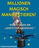 Stefan Rougenard: Millionen magisch manifestieren? ★